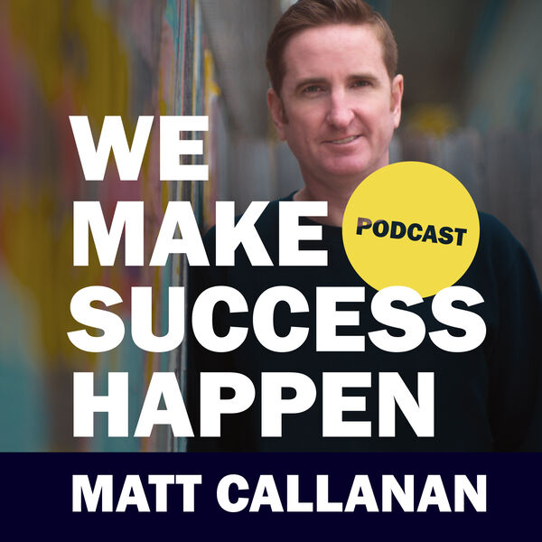 My Podcast We Make Success Happen is launched